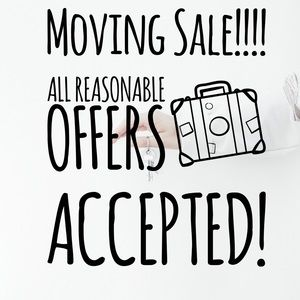 Moving Sale! Send in your offers for a great deal!